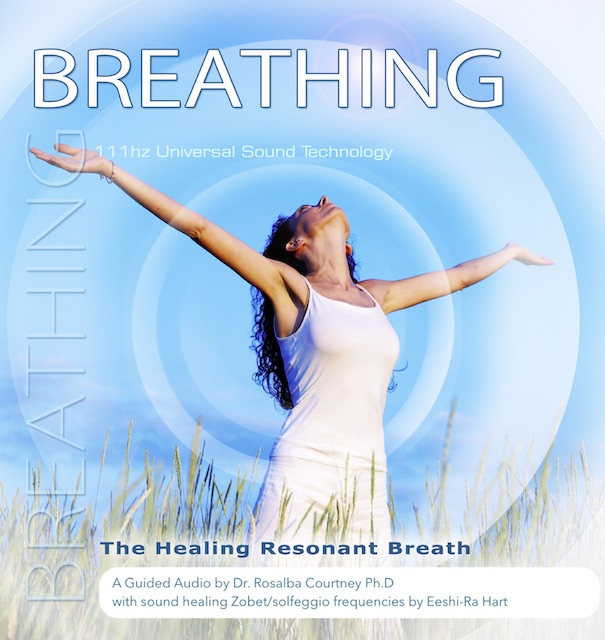 Breathing - The Healing Resonant Breath